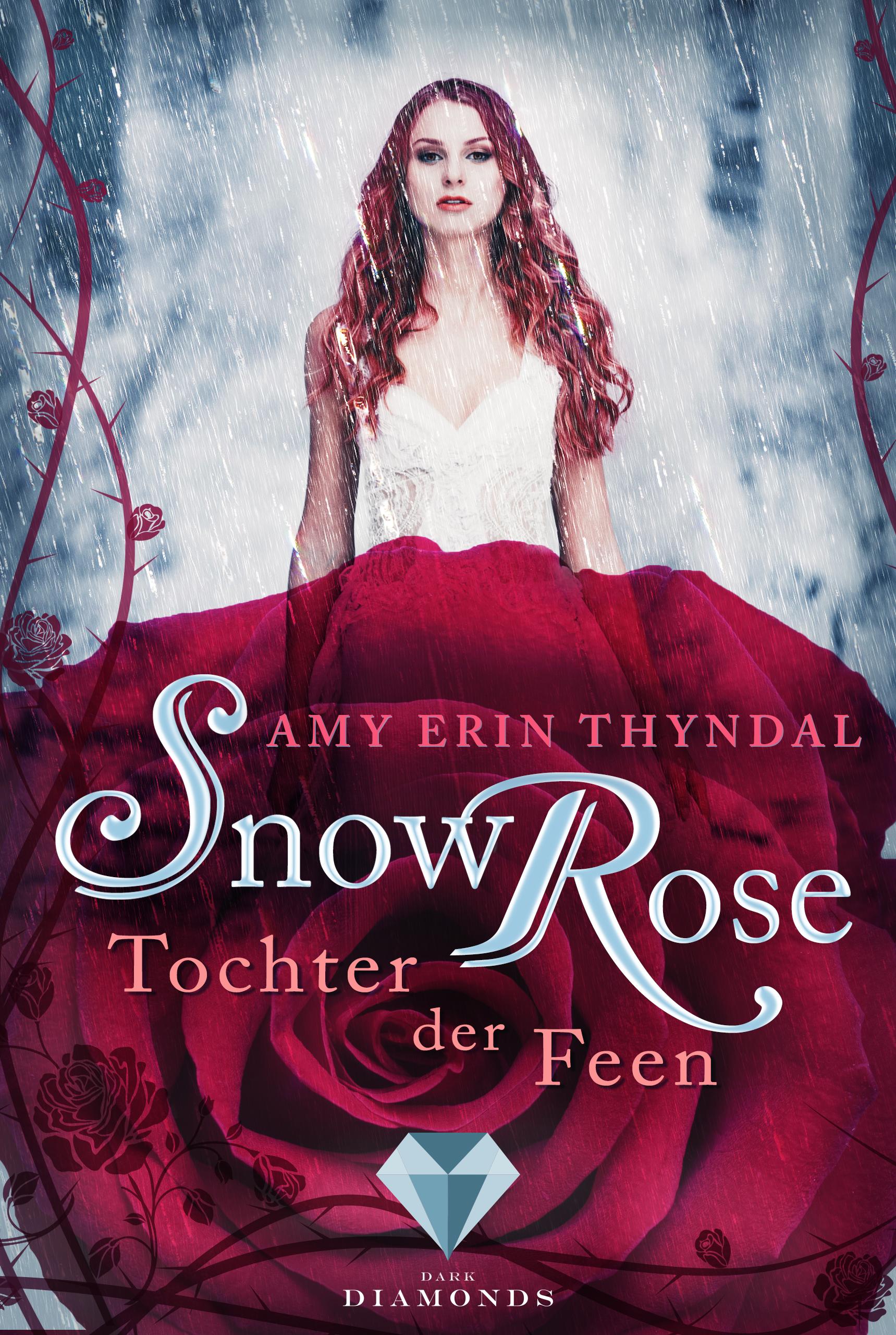 Snow-Rose-Tochter-der-Feen_Amy-Erin-Thyn.jpg