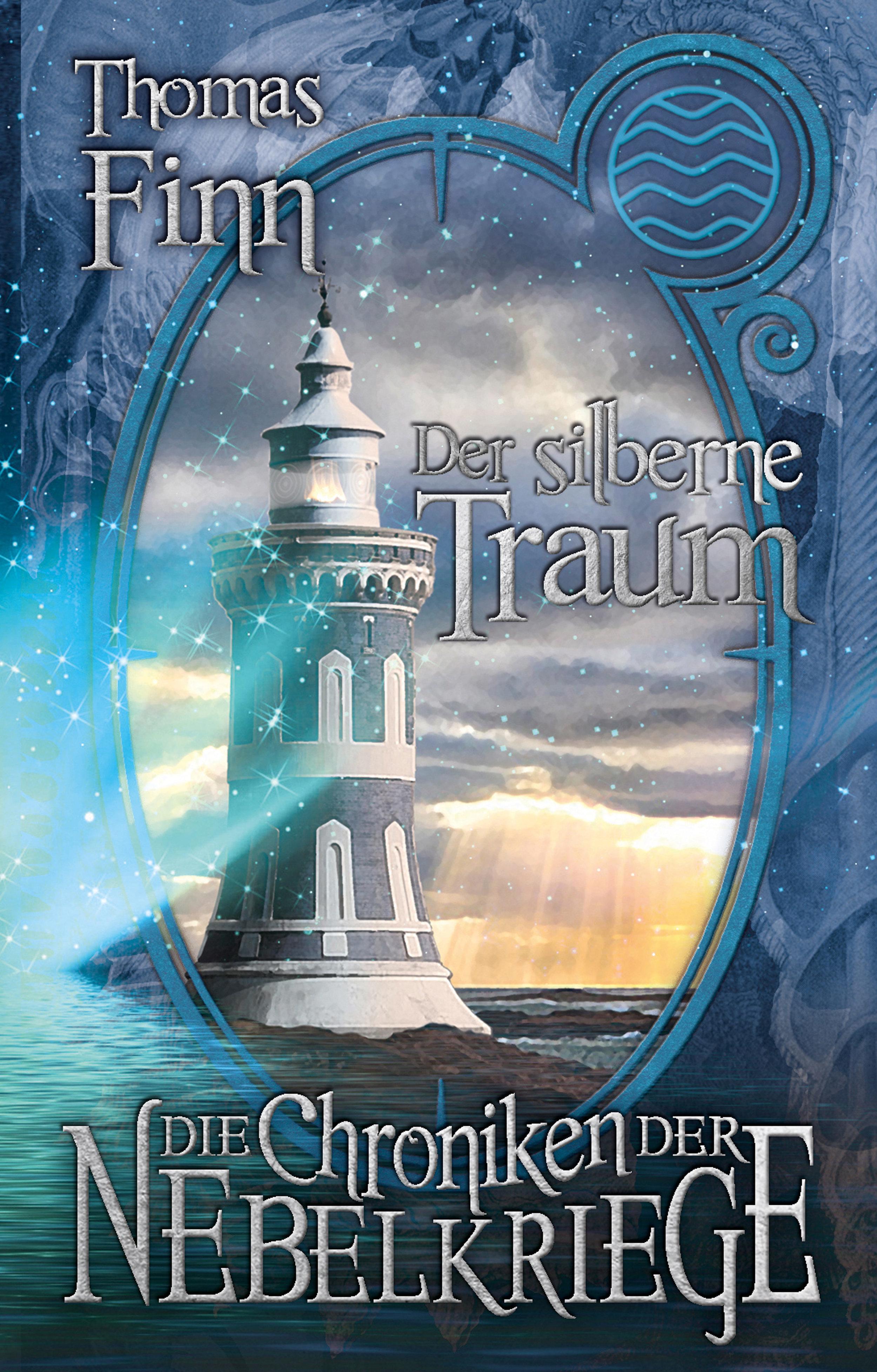 Die-Chroniken-der-Nebelkriege-Der-silberne-Traum_Thomas-Finn.jpg