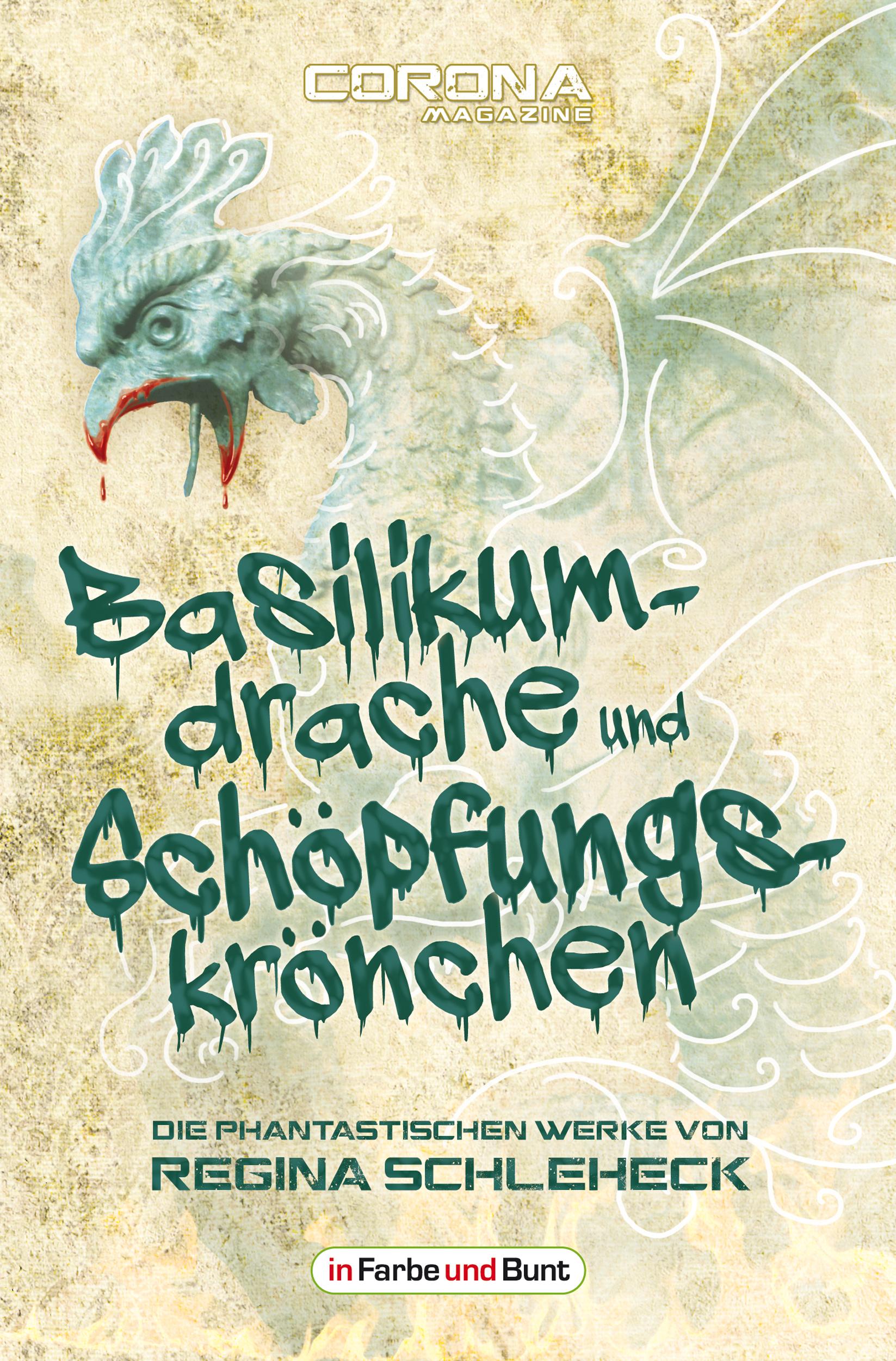 Schleheck_Regina_basilikumdrache_und_schoepfungskroenchen_phantastik-autoren-netzwerk.jpg