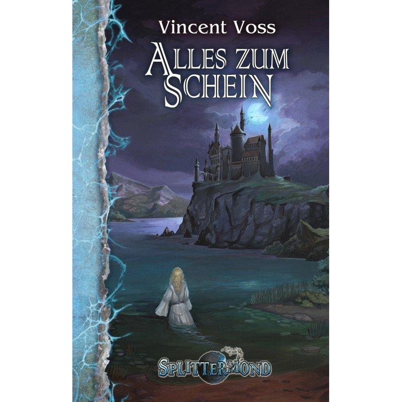 Voss_Vincent_Alles_zum_Schein_Phantastik_Autoren_Netzwerk.jpg