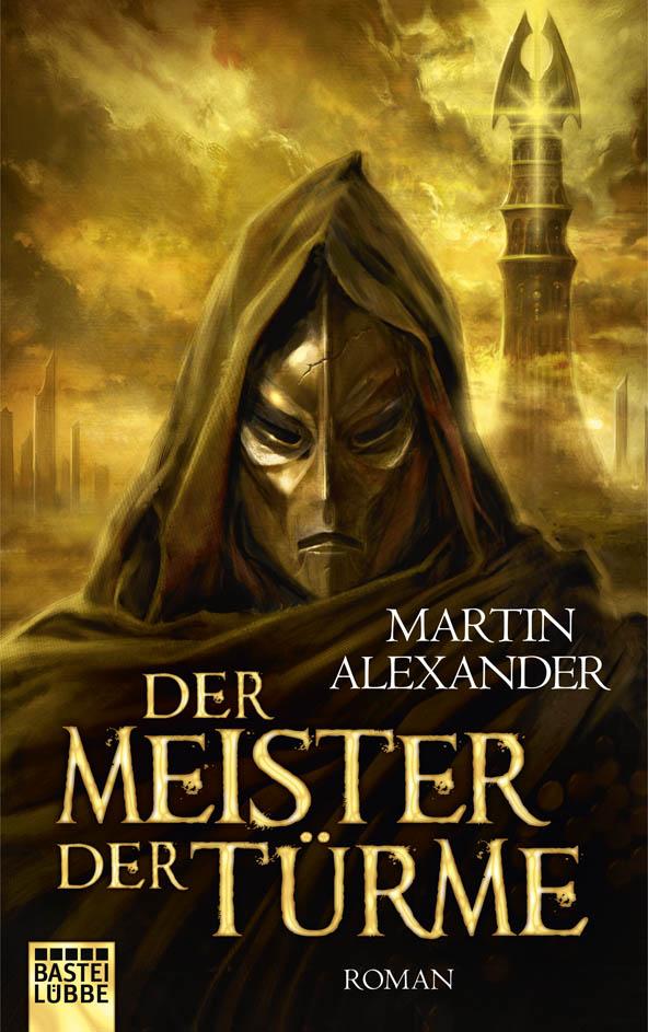 heubeck_max_alias_alexander_martin_der_meister_der_tuerme_phantastik-autoren-netzwerk.jpeg