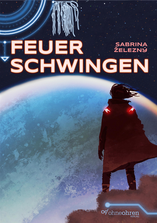 zelezny_sabrina_feuerschwingen_phantastik-autoren-netzwerk.png