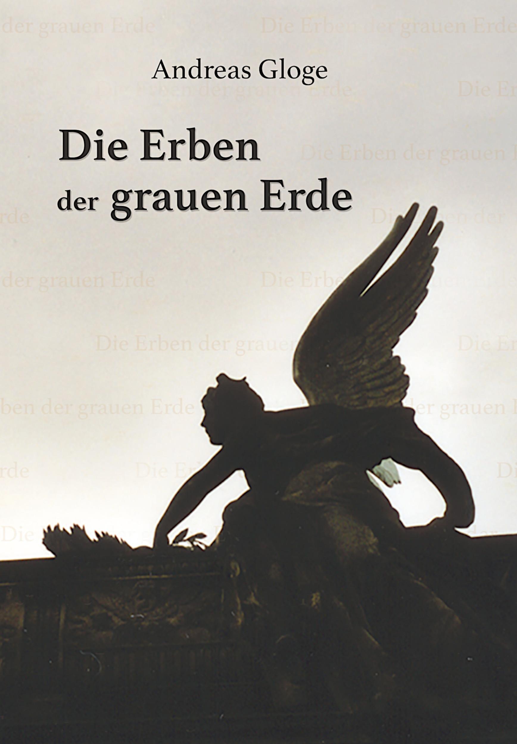 gloge_andreas_die_erben_der_grauen_erde_phantastik-autoren-netzwerk.jpg
