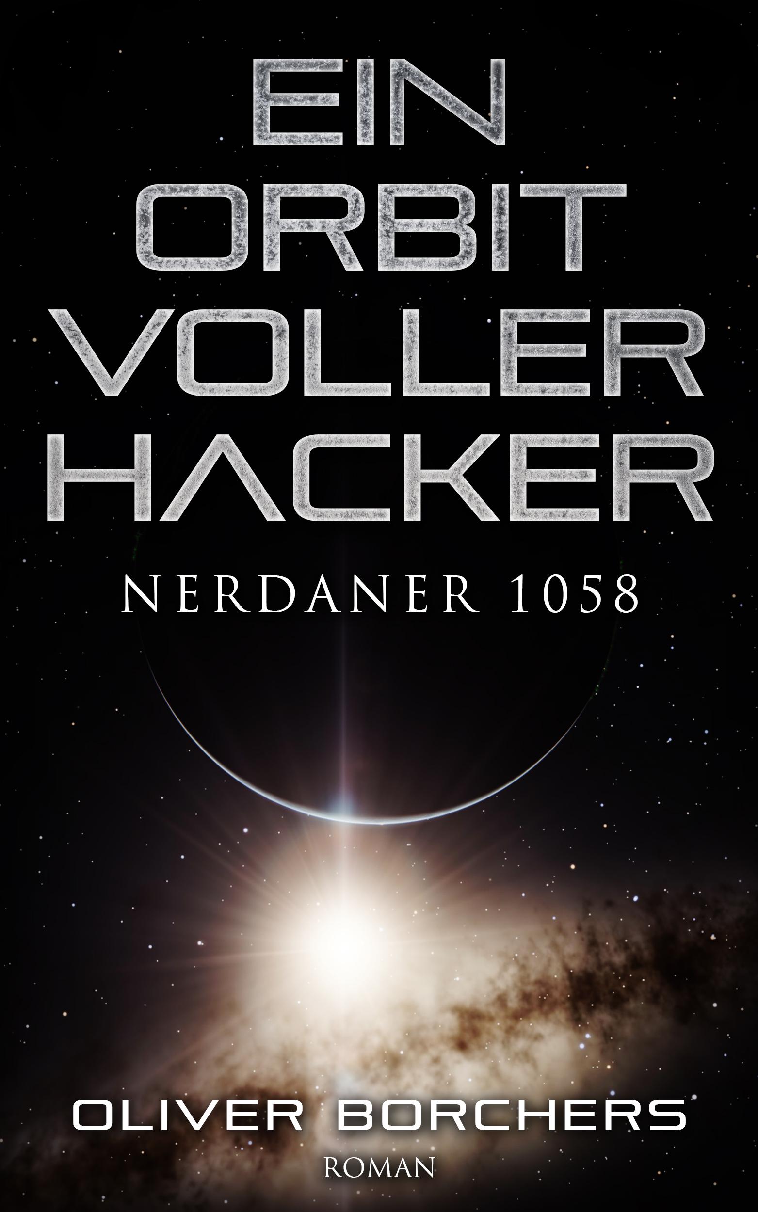 borchers_oliver_ein_orbit_voller_hacker_phantastik-autoren-netzwerk.jpg