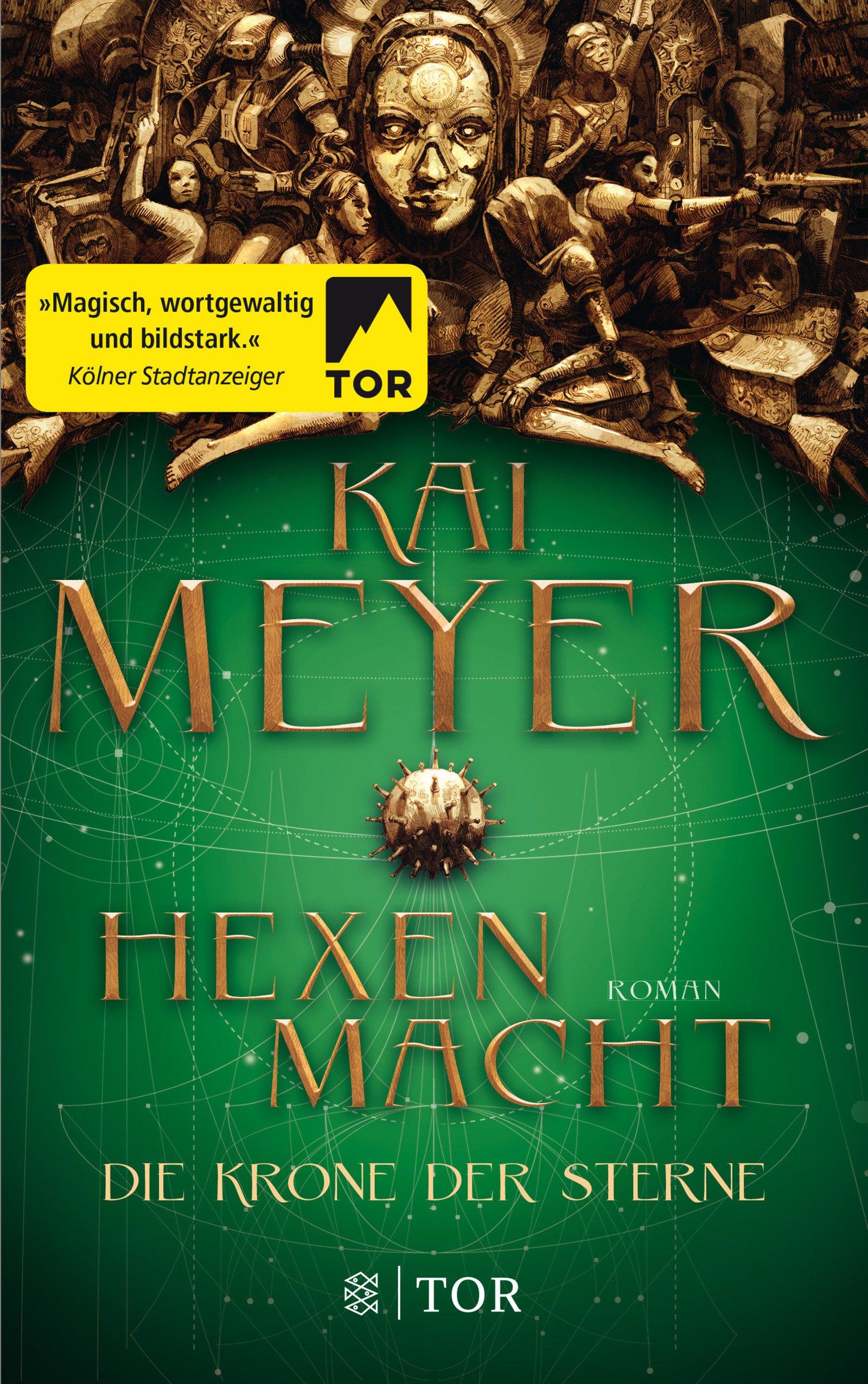 Meyer_Kai_Die_Krone_der_Sterne_Hexenmacht_Phantastik-Autoren-Netzwerk.jpg