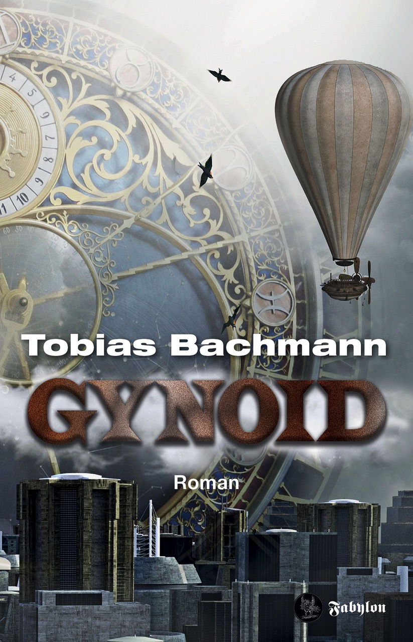 bachmann_tobias_Gynoid_phantastik-autoren-netzwerk.jpeg