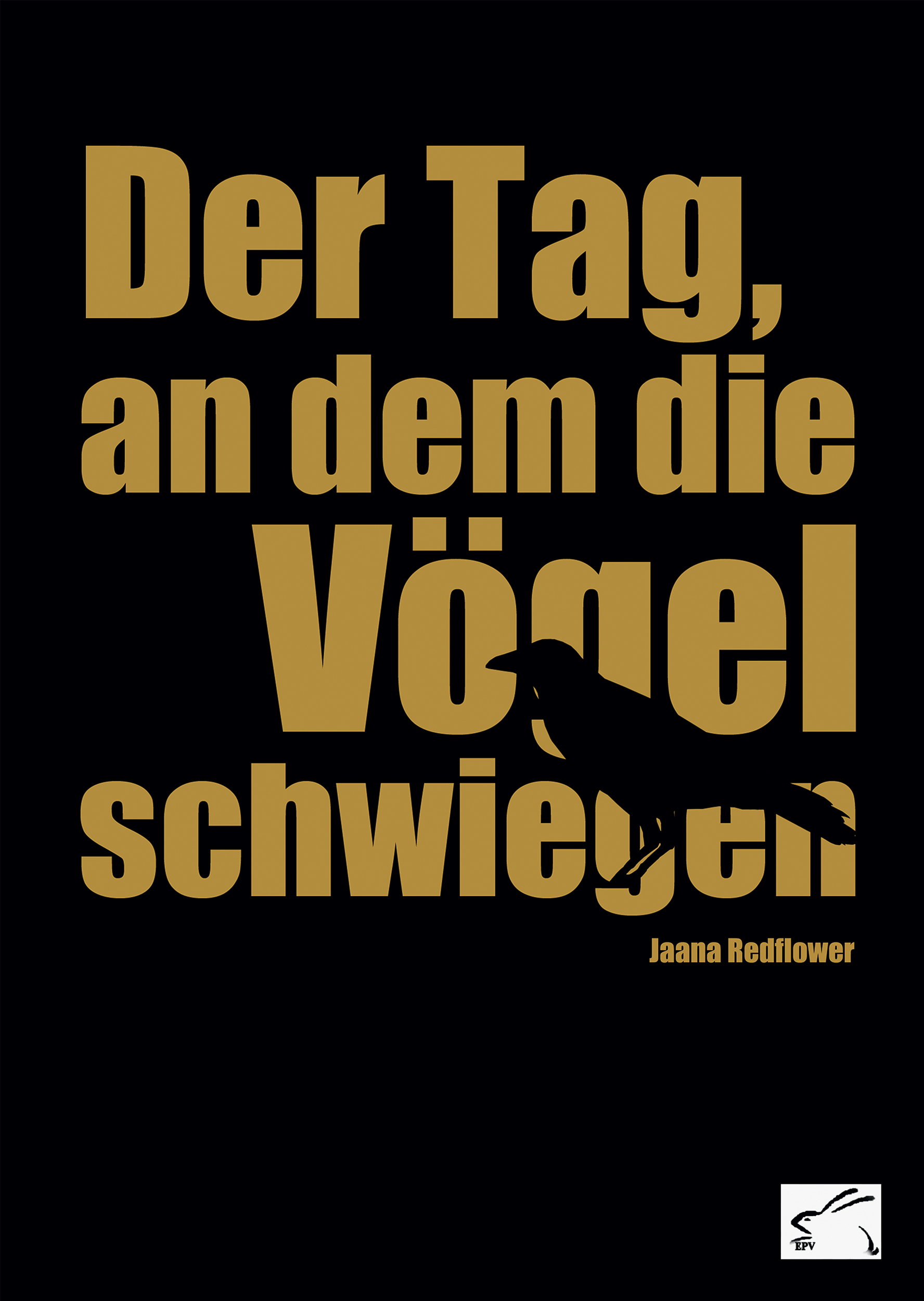 Redflower_Jaana_Der-Tag-an-dem-die-Voegel-schwiegen_phantastik-autoren-netzwerk.jpg