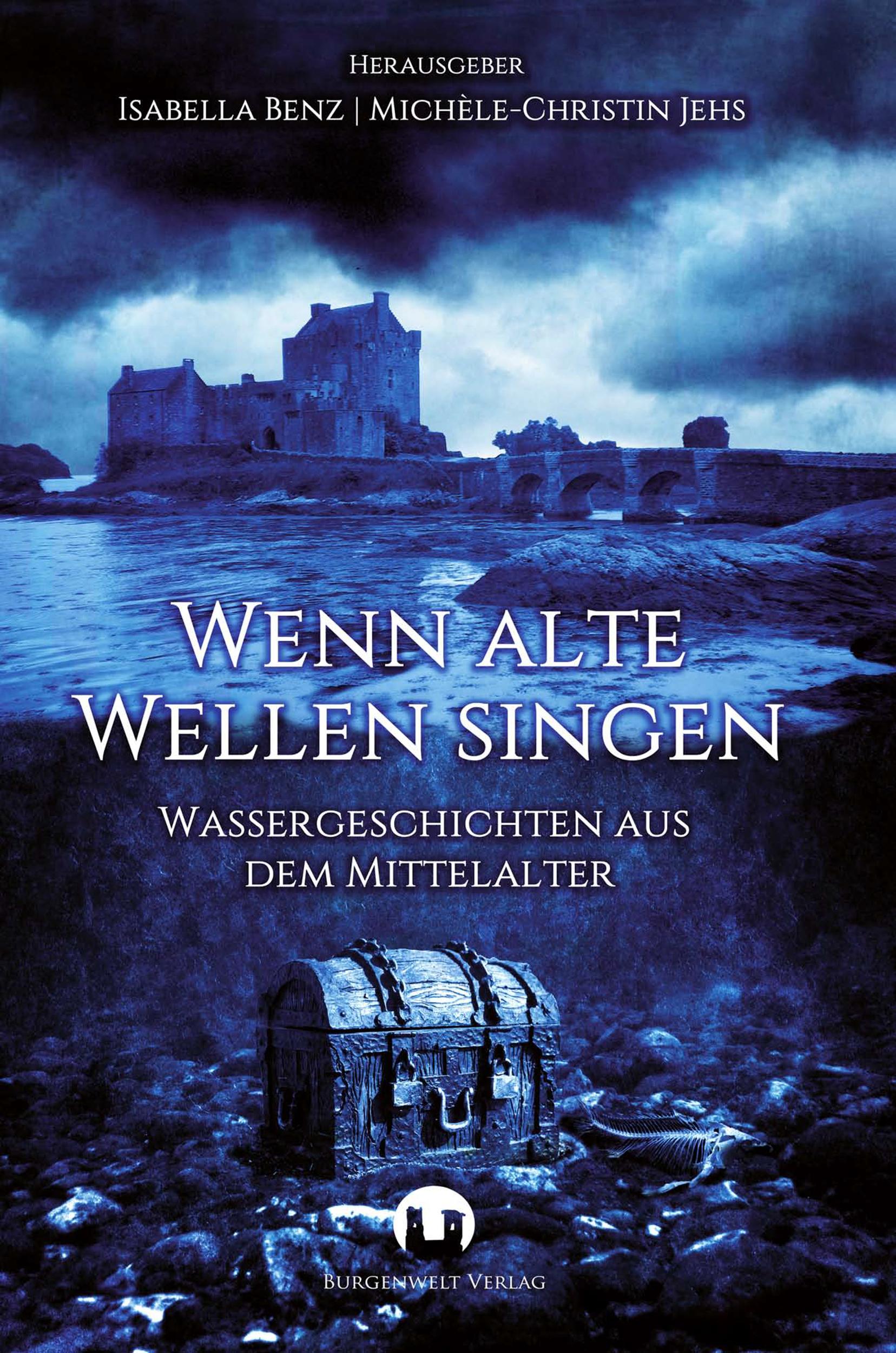 Benz_Isabella_Wenn_Alte_Wellen_singen_phantastik-autoren-netzwerk.jpg