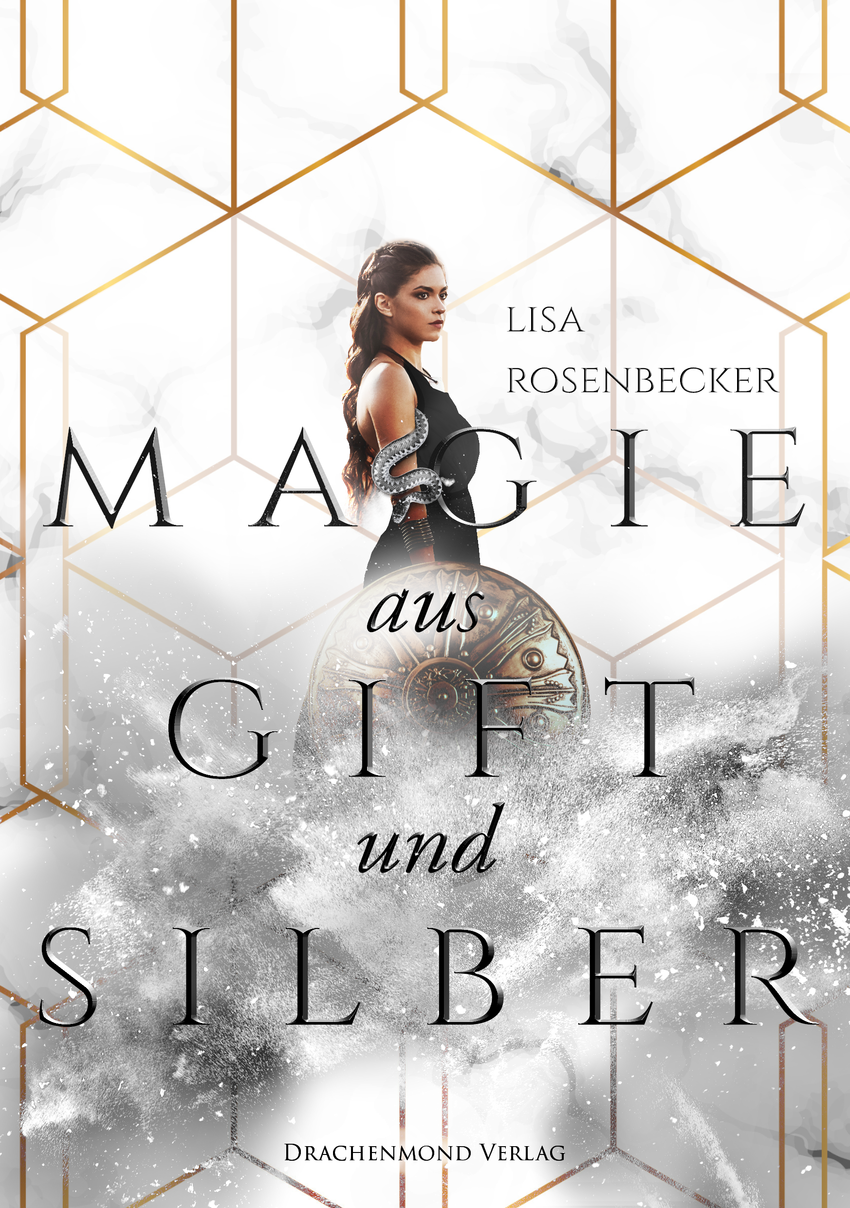 rosenbecker_lisa_magie_aus_gift_und_silber_phantastik-autoren-netzwerk.png