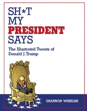 Sh-t-My-President-Says.jpg