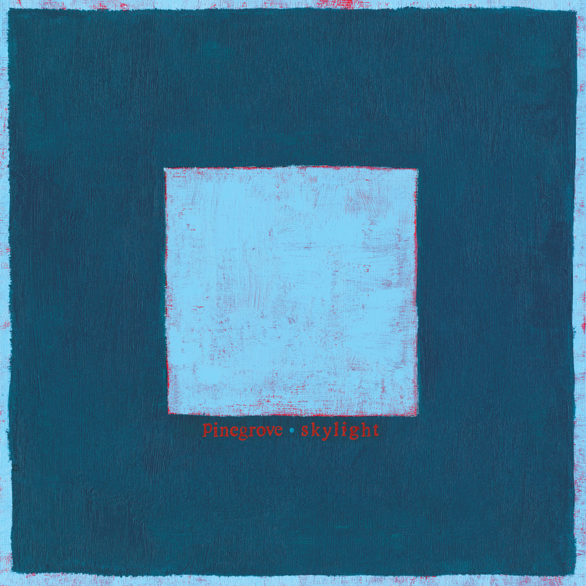 Skylight  by Pinegrove (Image retrieved from https://pinegrove.bandcamp.com/)