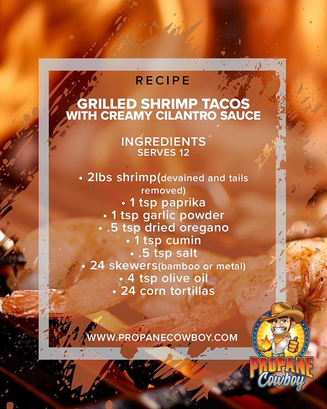IT'S TACOOOOOO TUESDAYYYY!!! 🌮🌮🌮 Grill yourself up a delicious bite to eat today with this amazing recipe, and don't forget to pick up your Propane Cowboy Fiberglass Tank with the rest of the ingredients.⁠⠀ ⁠⠀ Instructions⁠⠀ ⁠⠀ 🔸 1. In a large bowl, season shrimp with paprika, garlic powder, oregano, cumin, red pepper flakes, and salt. Toss gently to combine.⁠⠀ ⁠⠀ 🔸2. Using 2 bamboo or metal skewers, poke through the top and bottom of the shrimp and push down to the bottom of the skewer.⁠⠀ ⁠⠀ 🔸3. Add 3 more shrimp to the same skewer and repeat until all of the shrimp are used.⁠⠀ ⁠⠀ 🔸4. Right before you put the shrimp on the grill, brush each skewer with a generous amount of olive oil, to prevent sticking.⁠⠀ ⁠⠀ 🔸. Grill over high heat for 3 minutes, brush the top side with more olive oil, flip, and let cook for an additional 3 minutes.⁠⠀ ⁠⠀ 🔸6. Remove from skewers & set aside for taco assembly.⁠⠀ ⁠⠀ 🔸7. In a bowl, combine all creamy cilantro sauce ingredients. Stir well to combine.⁠⠀ ⁠⠀ 🔸8. In a large bowl, combine green cabbage, red cabbage, and minced jalapeño. Pour half of the sour cream mixture over the cabbage, saving the other half for extra sauce to put on the tacos.⁠⠀ ⁠⠀ 🔸9. Assemble the tacos on corn tortillas. Add the cabbage mixture, followed by the shrimp. Top with the creamy cilantro sauce, cilantro, and a squeeze of lime juice.⁠⠀ ⁠⠀ 🔸10. Enjoy! 🌮🍤🍻🎉⁠⠀ ⁠⠀ ⁠⠀ #TacoTuesday #Taco #Miami #Grilled #StriveForGreatness #Foodie #FoodPorn #Recipes #TacoRecipe⁠⠀
