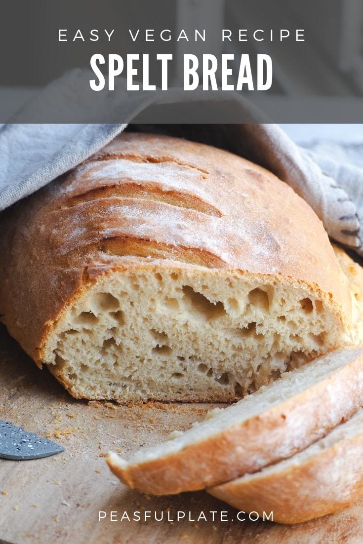 Spelt Bread Recipe | Vegan Loaf | Loaf of Bread | Easy Loaf of Bread | Spelt Flour | Spelt Flour Bread