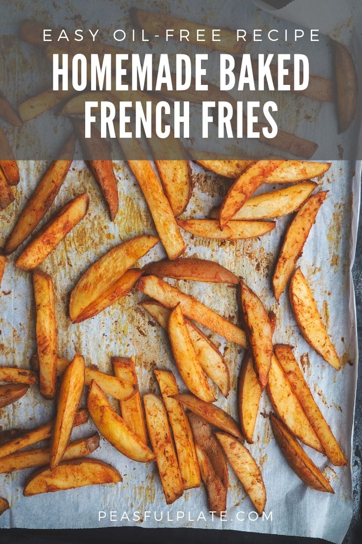 Homemade Oven Baked French Fries | Easy Oil-Free Recipe | Gluten Free | Vegan
