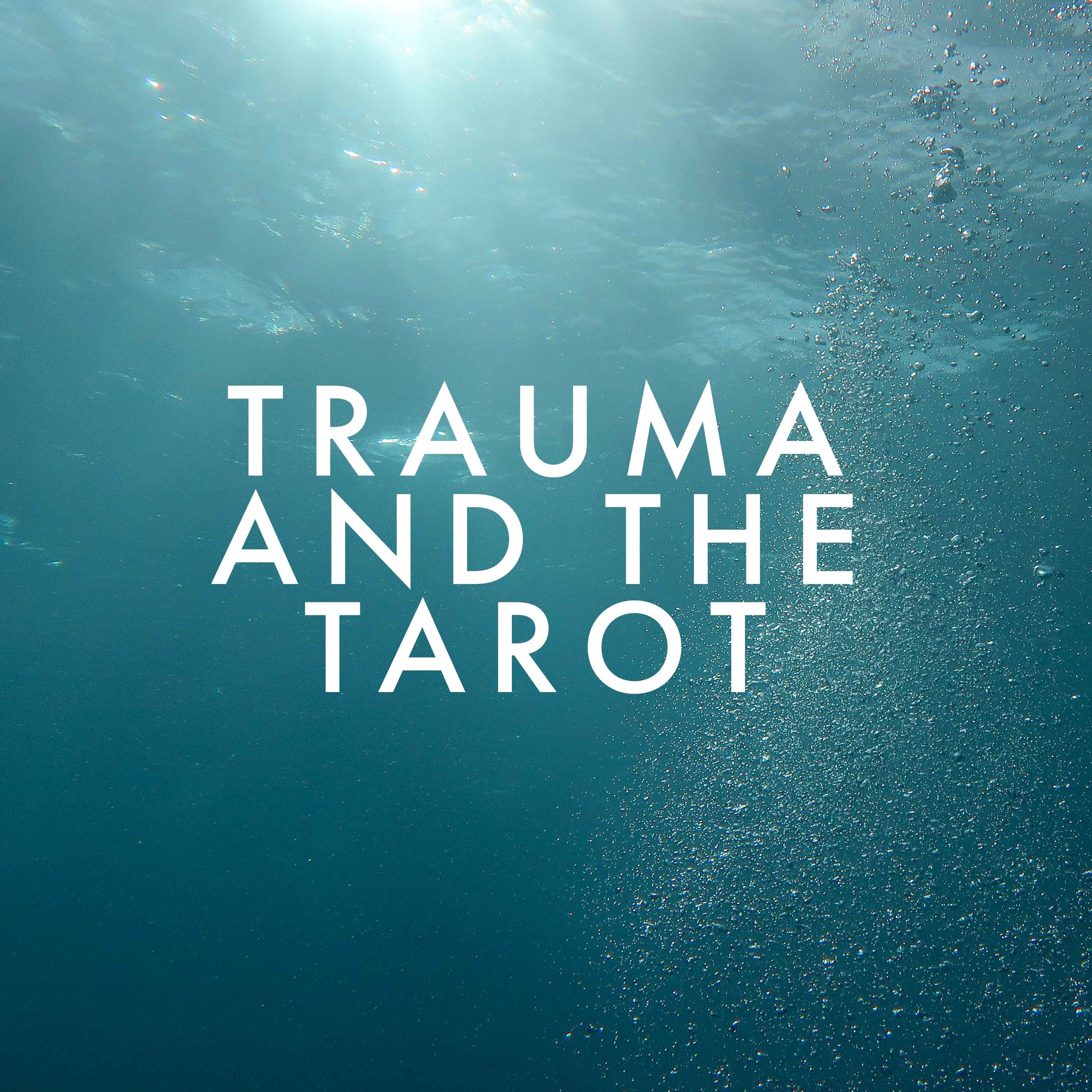 trauma and tarot.jpg