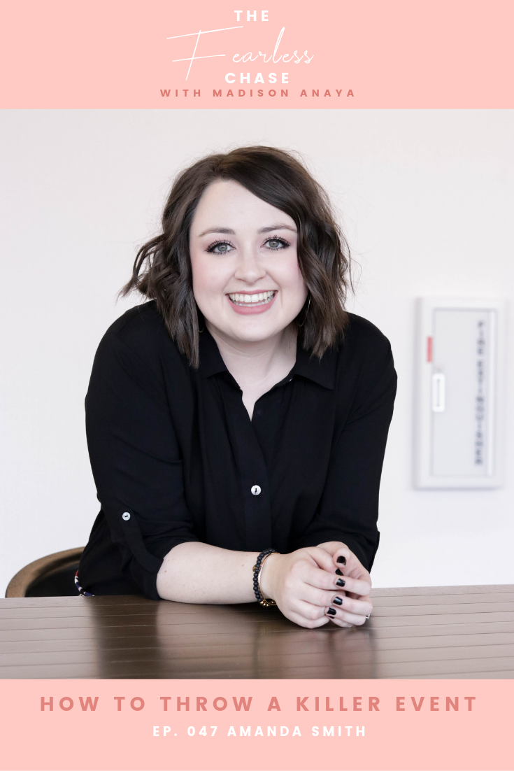 How to Throw a Killer Event with Amanda Smith The Fearless Chase Podcast with Madison Anaya