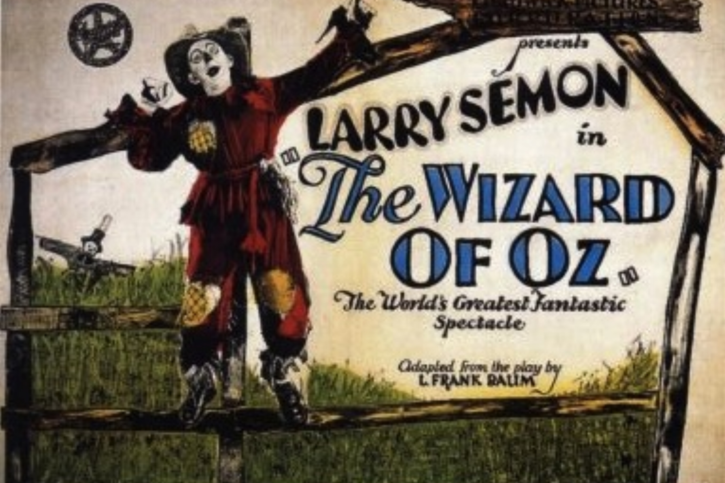 "The 1925 Silent Movie Version of ""The Wizard of Oz"" was not 'Over The Rainbow' -"