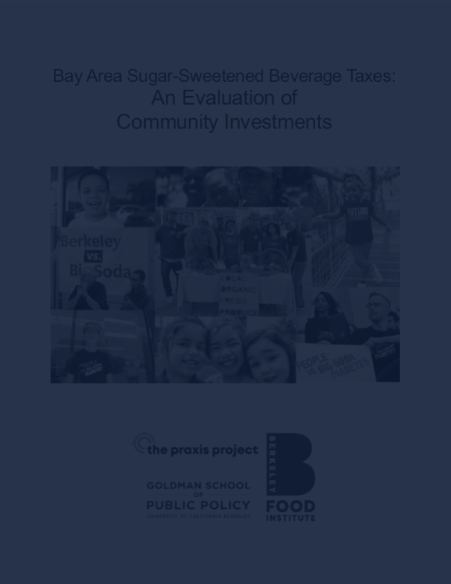 Bay Area Sugar-Sweetened Beverage Taxes: An Evaluation of Community Investments -