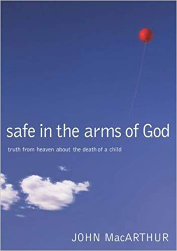"""safe in the arms of god"" by John macarthur - This is a brief, but thorough study of God's word in an attempt to answer the question, ""What happens to babies that die?"" A wonderful and biblical encouragement to those who have lost a child."