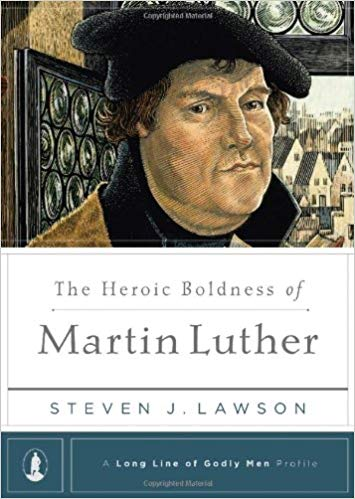 """The heroic boldness of Martin Luther"" by Steven Lawson - More than a biography of the famous reformer, this small volume looks at the courage and tenacity that Luther brought to his ministry of Gospel preaching. This is a call for more men with Luther's boldness to stand for the undeniable truth of God's Word."