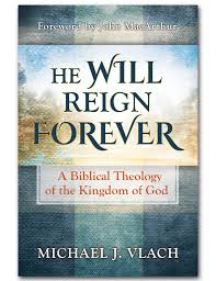 """He will reign forever: A biblical theology of the Kingdom of God"" By michael Vlach - This thorough work begins in Genesis and works its way through the entire Bible in an effort to reveal the thread that runs through all of Scripture: God's coming King and His kingdom."