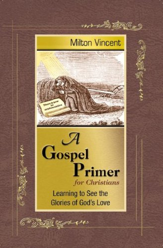 A Gospel Primer for Christiansby: Milton Vincent - This gospel is not only a message for conversion. The truths of God's sovereignty, man's sin, Christ's salvation, and our submission are truths that affect every minute of every day. This wonderful work reveals and implements that beautiful reality. Read a detailed review here.- Pastor Andy
