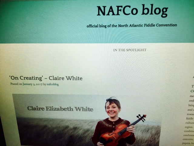 4th January 2017    NORTH ATLANTIC FIDDLE CONVENTION BLOG POST   I've been involved in the North Atlantic Fiddle Convention (NAFCo) since 2006. It's a cultural exchange for artists, academics and fiddle/dance enthusiasts. Scholars, practitioners and teachers share ideas, research and knowledge from the cultures and diasporas of the North Atlantic region. NAFCo combines a festival with an academic conference, featuring interactive workshops, concerts, interviews, public lectures, academic papers, busking, and live-music sessions in pubs.  NAFCo has taken me to Newfoundland (2008), L/Derry (2012) and Cape Breton Island (2015) in addition to the founding city of Aberdeen (2006 and 2010).The next NAFCo will take place 11th-15th July 2018 in Aberdeen and I've written a blog post to help publicise the event. Thanks to  Jenny Sturgeon  for encouraging me to put pen to paper in describing the songwriting process. Read all about it  here !