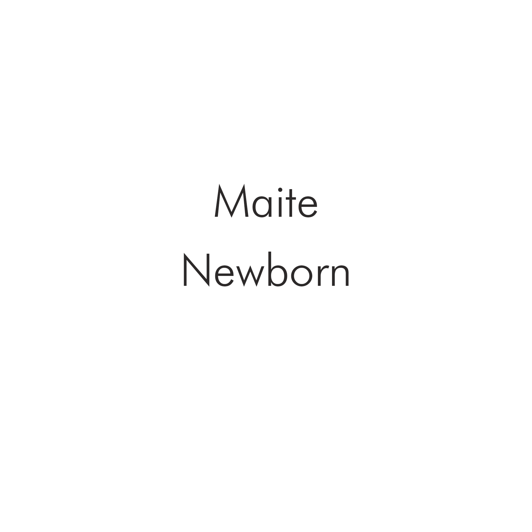 Maite Newborn.png