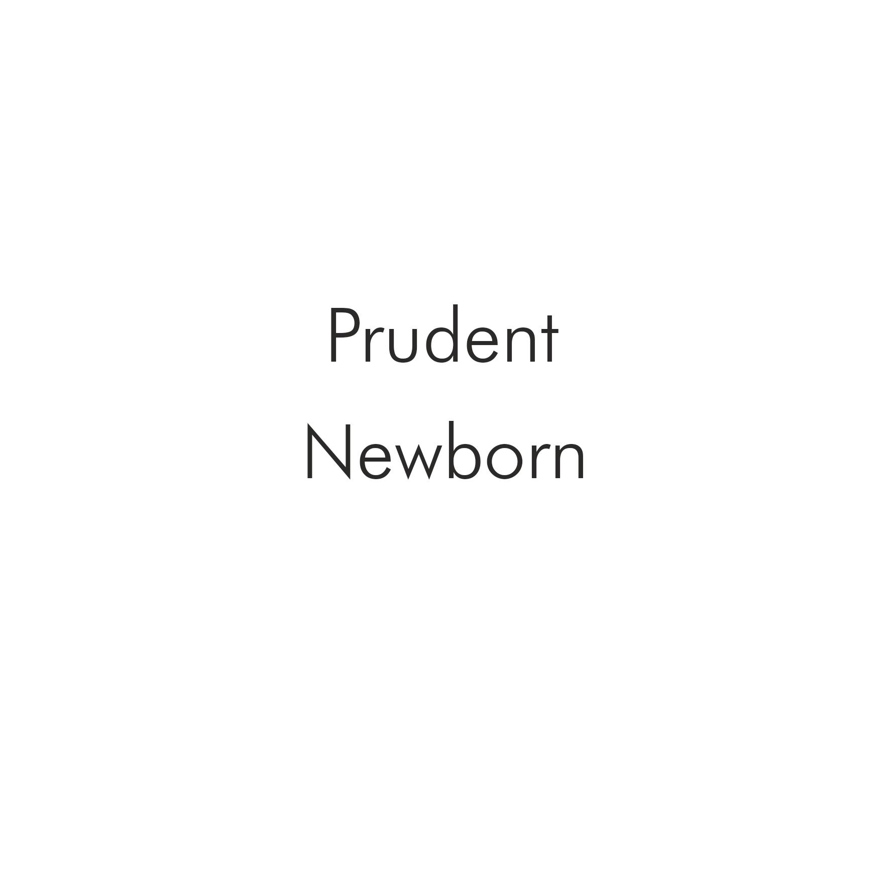 Prudent Newborn.png