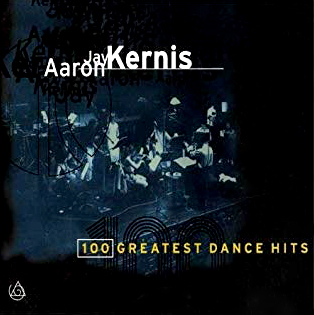 Aaron J. Kernis: 100 Greatest Dance Hits