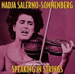 Nadja Salerno-Sonnenberg: Speaking in Strings
