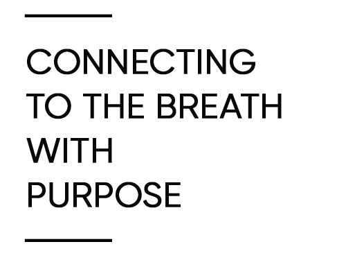 connecting+to+breathe+with+purpose.JPG.jpg