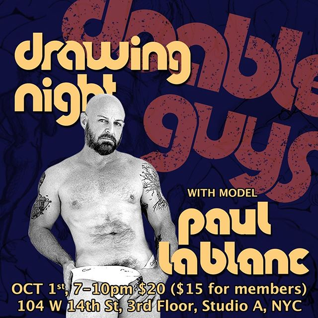 ✏️🔥NEXT TUESDAY, Oct 1, @paul.lablanc3 will be posing for us and we can't wait! • Located at 104 w14th st. On the 3rd floor in the Alchemical Studios. IN STUDIO A! Doors open at 7, drawing is from 7:15-10, $20. Bring your own materials. All skill levels, genders and orientations are welcome! • Session will be broken up into 5 five minute poses, 4 ten minutes poses, and 3 twenty minute poses. • And just a reminder, absolutely NO PHOTOGRAPHY. Message us with any questions! Bring your friends. Hope to see you there. #figuredrawing #nyc #malemodel #maleform #queerart #doableguys #nycartist