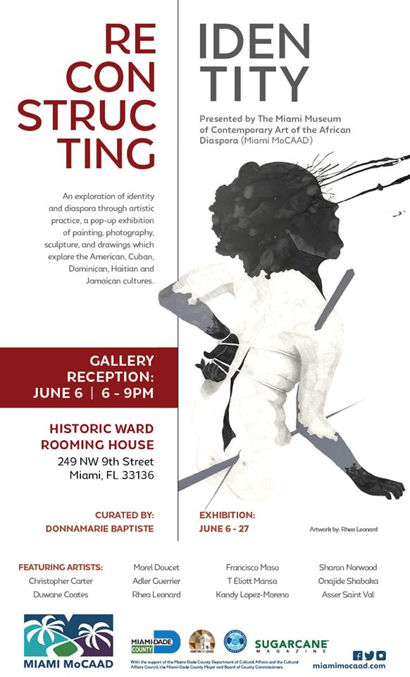 Reconstructing Identity   Pop-up Exhibition  - Reconstructing Identity is an exploration of identity and diaspora through artistic practice, a pop-up exhibition of painting, photography, sculpture and drawings which explore the American, Cuban, Dominican, Haitian and Jamaican cultures.