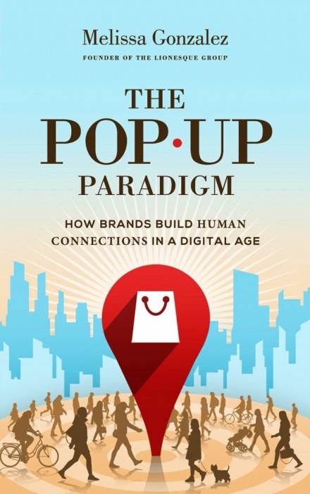 The-Pop-Up-Paradigm-e1419262137183.jpg