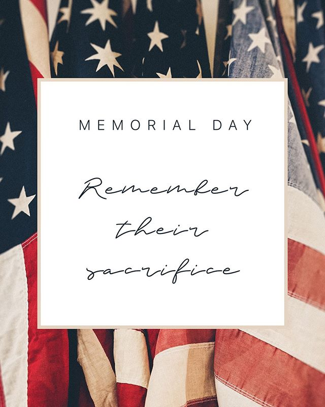 All gave some; some gave all.  Pause and remember those who sacrificed it all for our freedom today.  We are holding those service members close to our hearts.