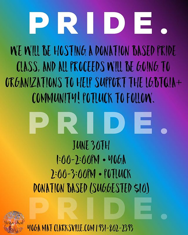 🌈 Happy #Pride everyone! We hope everyone is having a blast at Nashville Pride this weekend!  If you weren't able to go or want to keep celebrating love after the weekend, we are hosting a pop up Pride class with a potluck to follow!  All proceeds will be going to organizations to help the LGBTQ+ community ❤️🧡💛💚💙 #loveislove