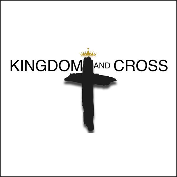 KingdomAndCross_SermonSeries.jpg