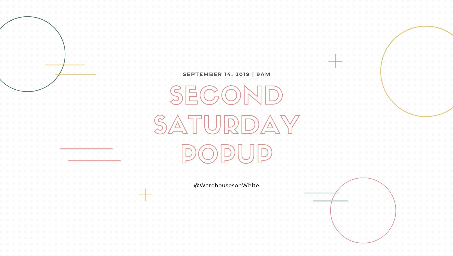 Second Saturday Vendor Pop-Up, September 14th