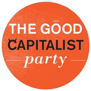 The Good Capitalist Party