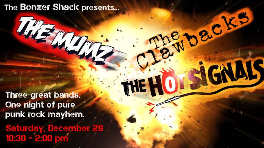 The Mumz, The Clawbacks, and The Hot SignalsLIVE!