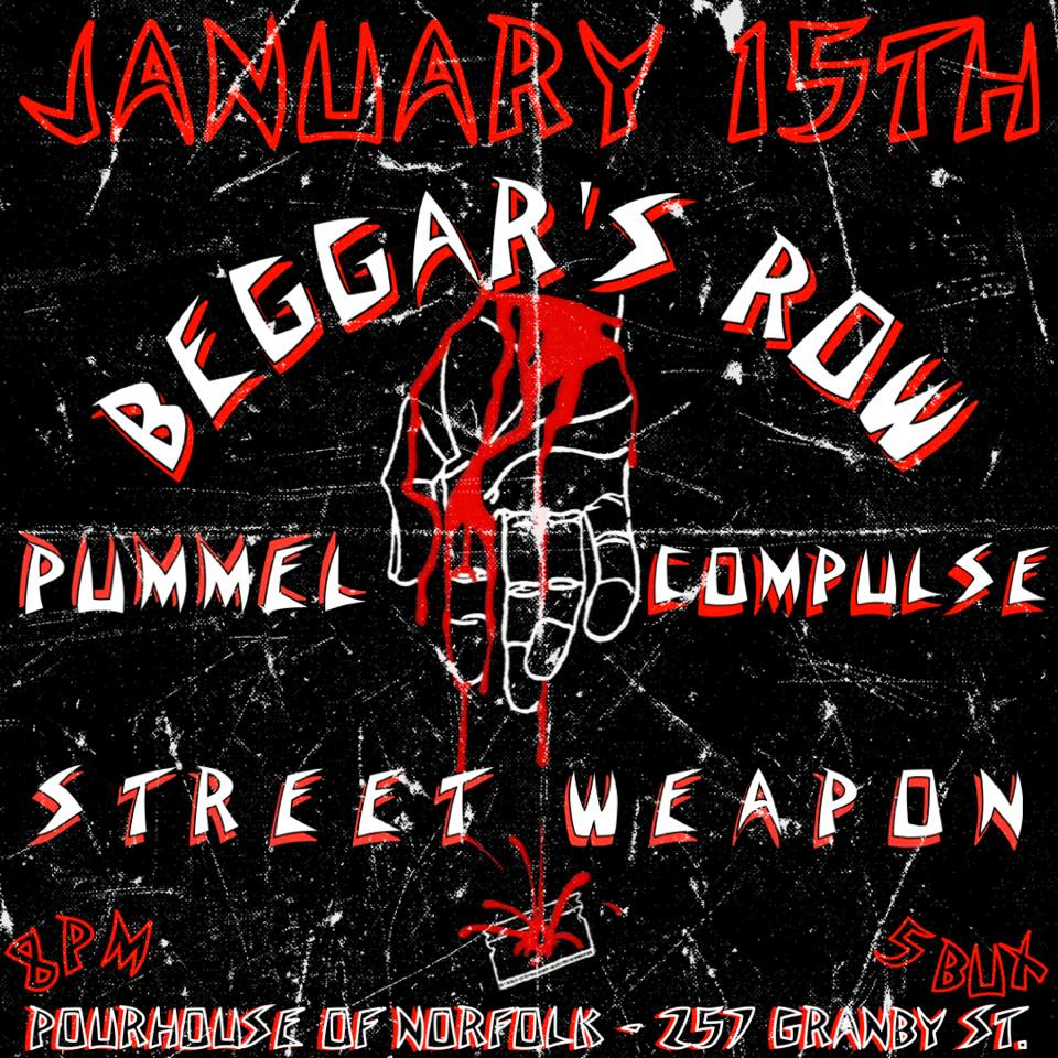 Beggar's Row, Pummel, and Compulse