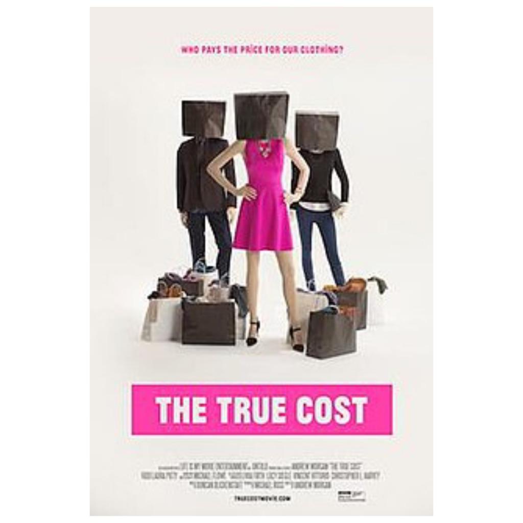 The True Cost Documentary   Cedar + Surf Must Watch List