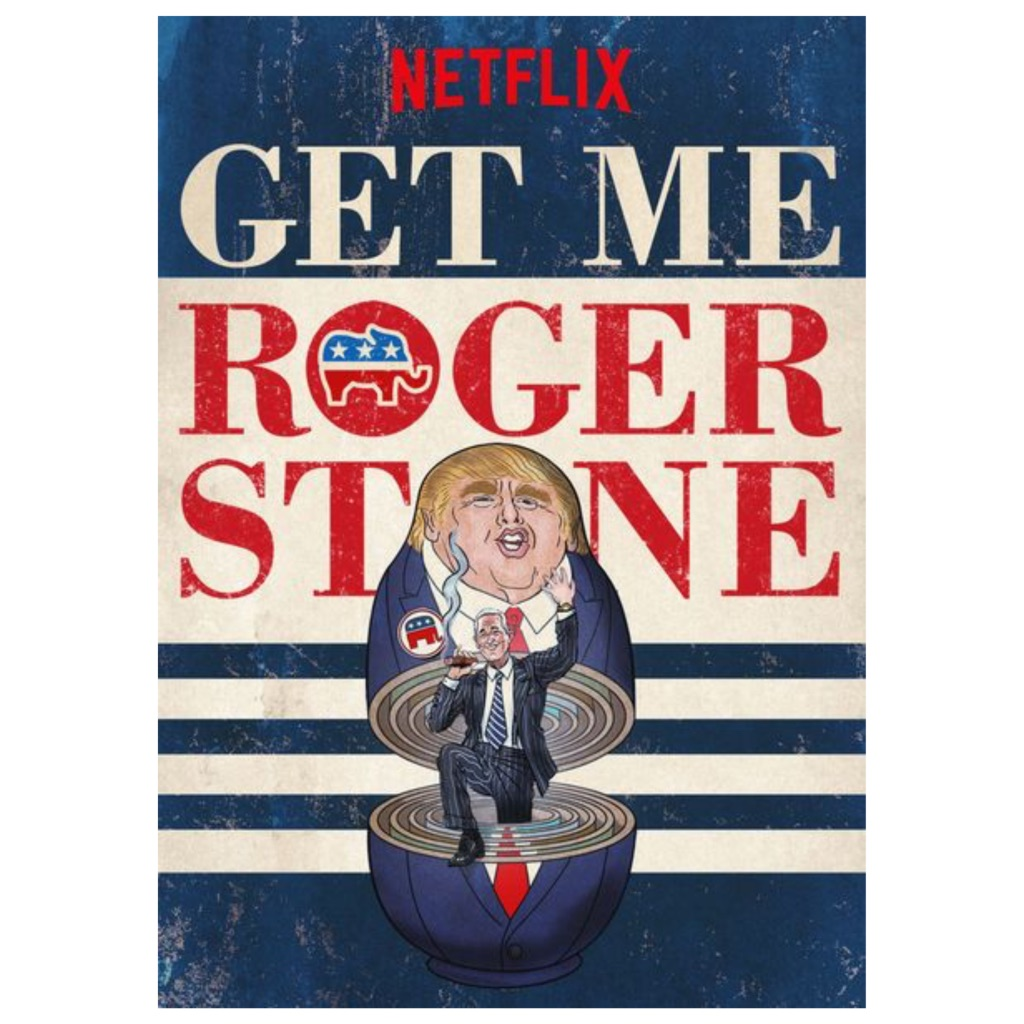 Get Me Roger Stone Documentary | Cedar + Surf Must Watch List