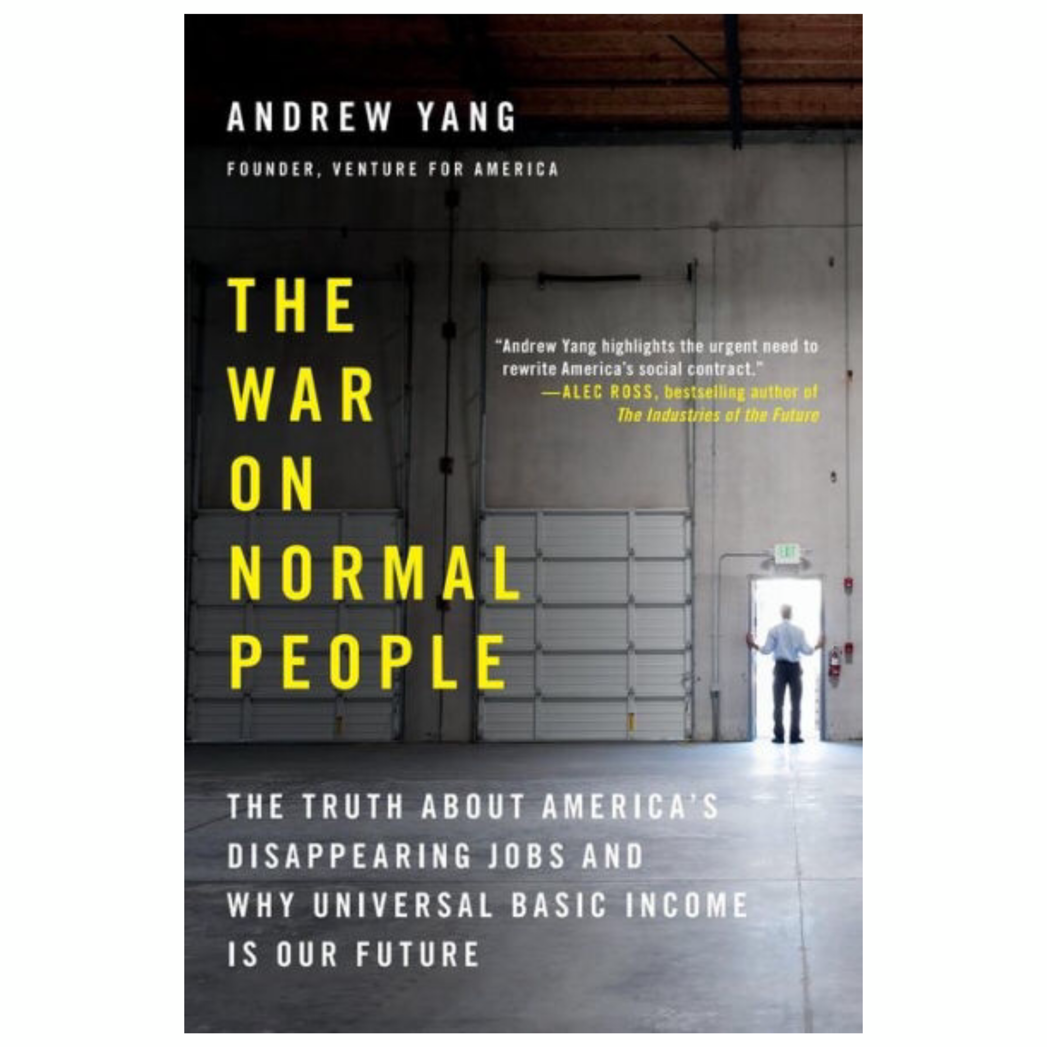 The War on Normal People by Andrew Yang | Cedar + Surf Must Read List