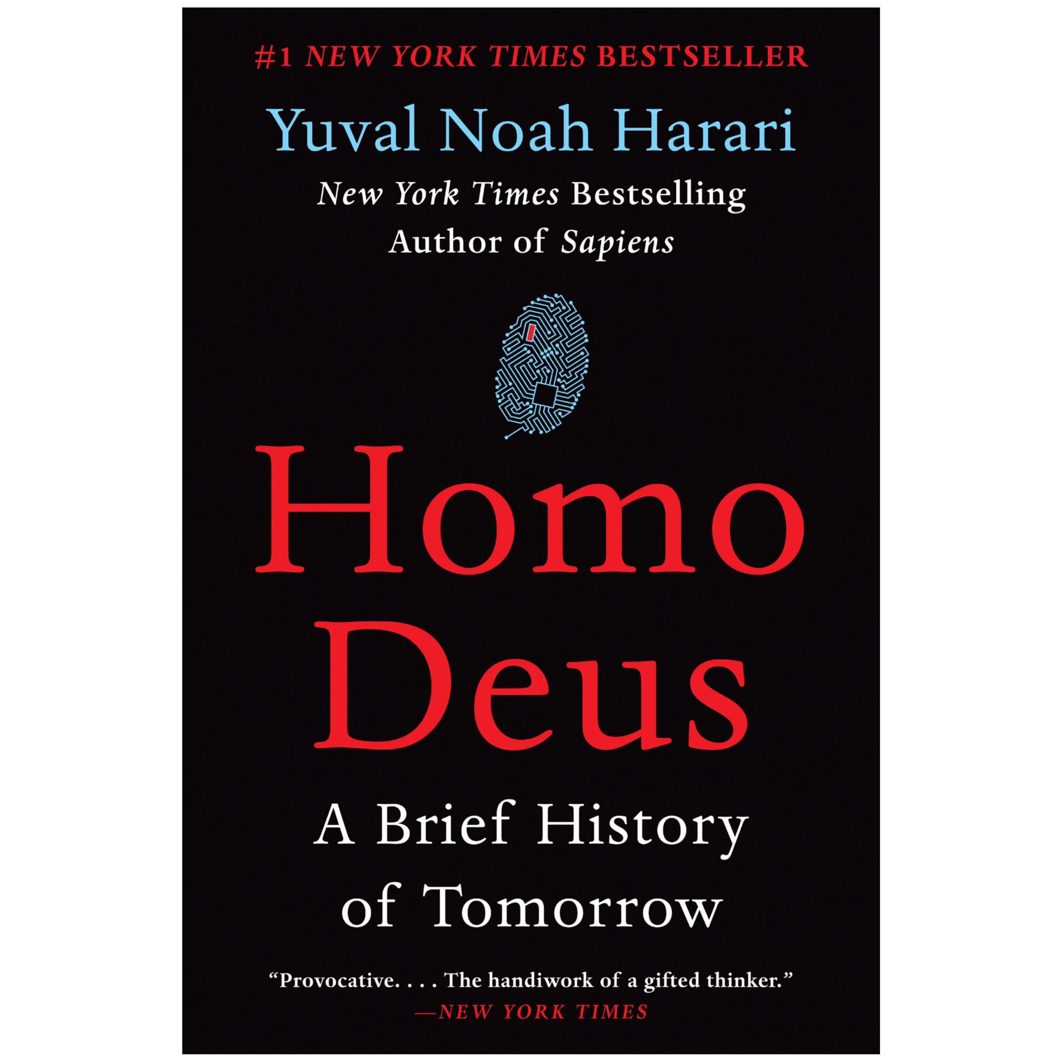 Homo Deus: A Brief History of Tomorrow by Yuval Harari   Cedar + Surf Must Read List