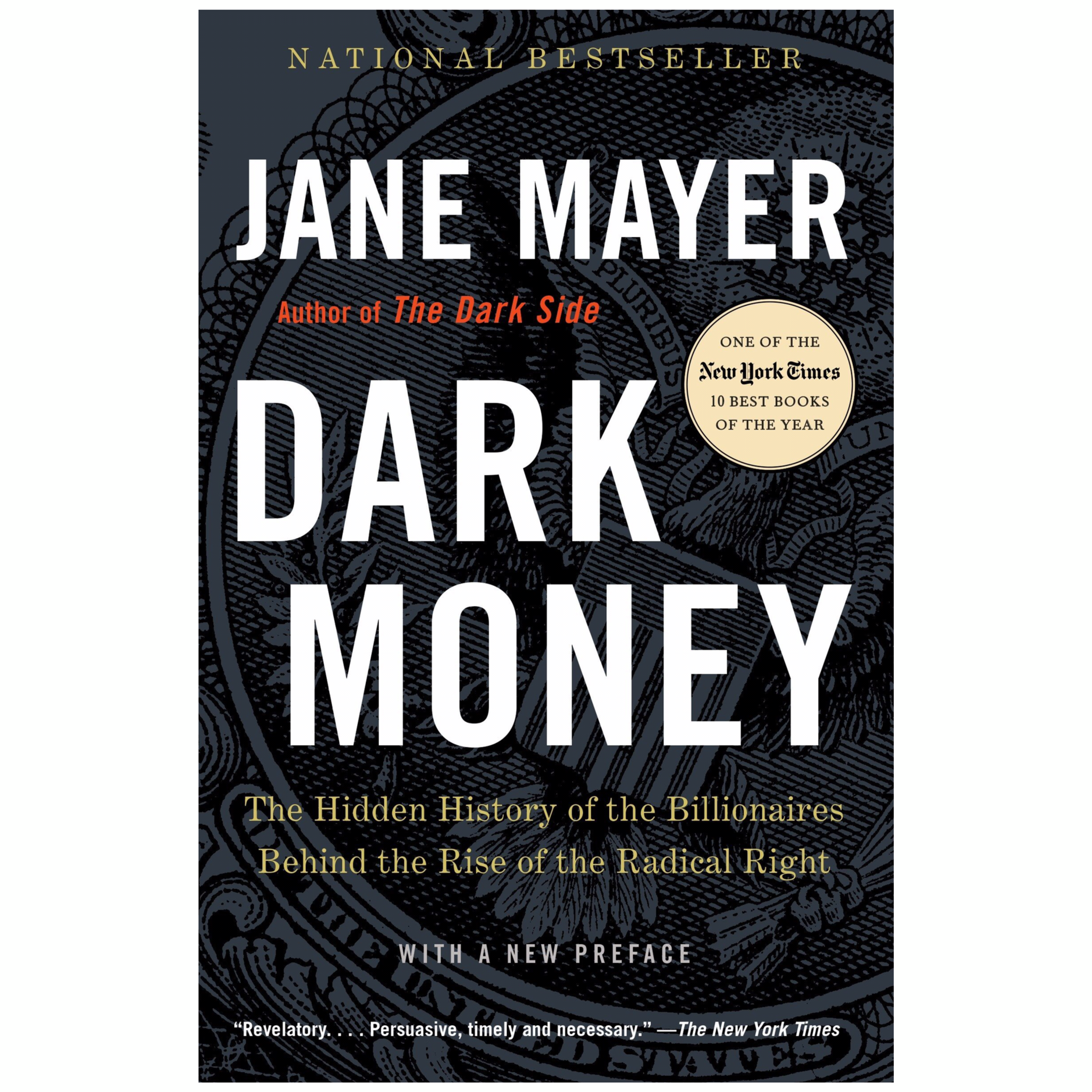 Dark Money by Jane Mayer   Cedar + Surf Must Read List