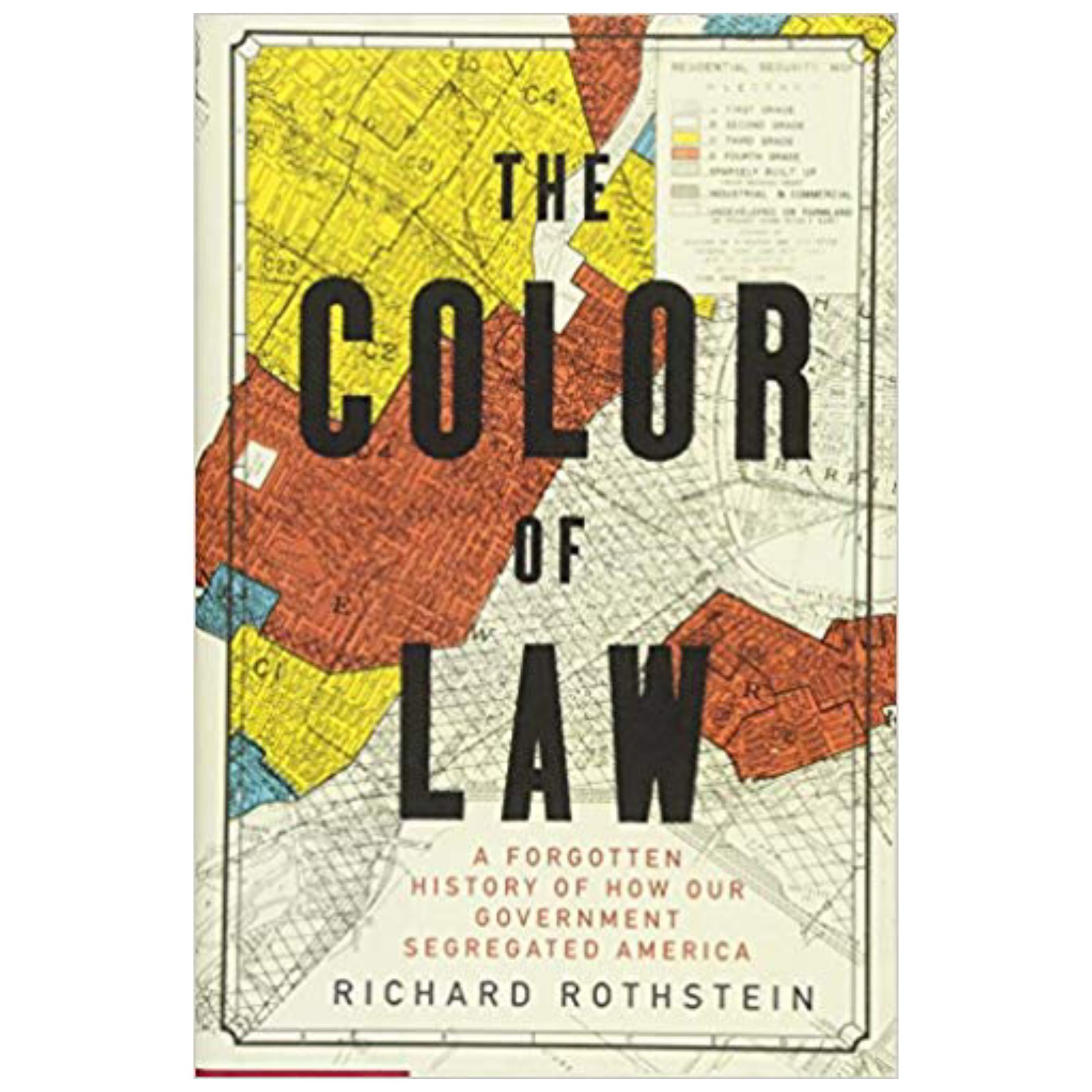 The Color of Law: A Forgotten History of How Our Government Segregated America by Richard Rothstein | Cedar + Surf Must Read List