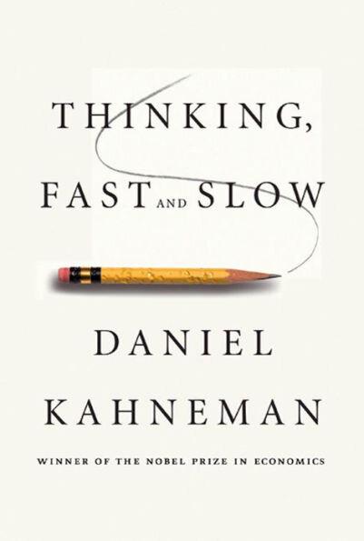 Thinking Fast and Slow by Daniel Kahneman | Cedar + Surf