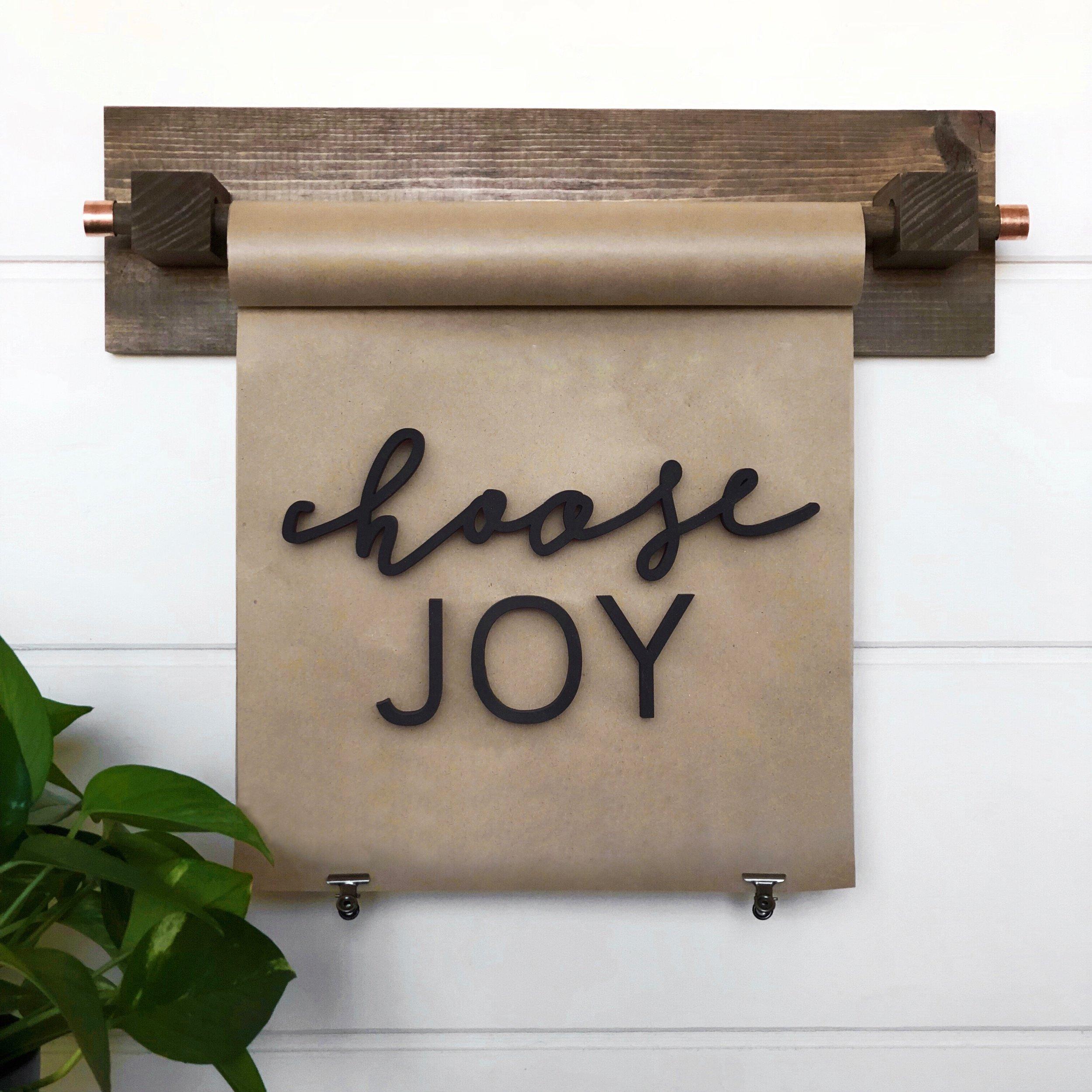 Choose Joy Paper Scroll.JPG